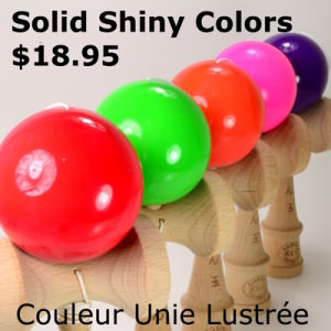 Solid shiny colors kendama / couleur unie lustrée